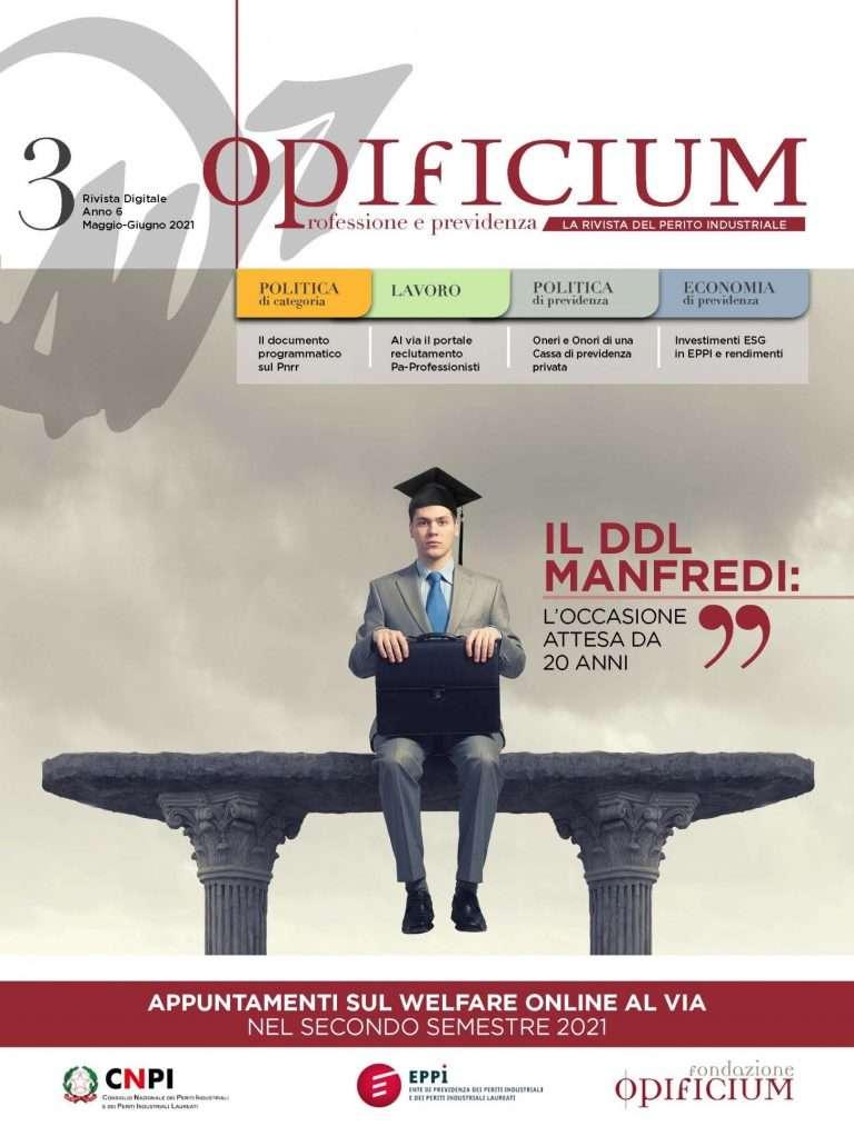 Sfoglia gratuitamente la rivista Opificium di maggio-giugno 2021